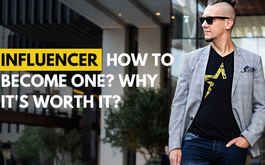 03-Influencer How to become one Why it's worth it-Michael Beast