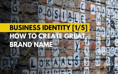 Business Identity – How to create great brand name?
